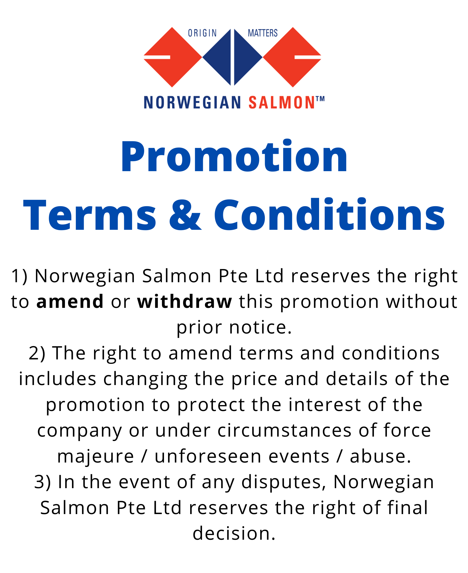 GENERAL TERMS & CONDITIONS FOR ALL KIND OF PROMOTIONS